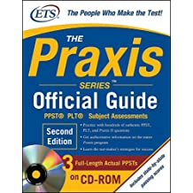 The Praxis Series Official Guide: PPST, PLT, Subject Assessments (Praxis Series Official Guide: PPST Pre-Professional Skills Test (W/CD))