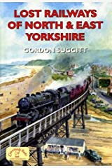 Lost Railways of North and East Yorkshire Paperback
