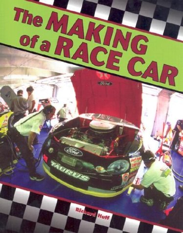 The Making of a Race Car (Race Car Legends)