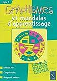 Graphismes et mandalas d'apprentissage : Cycle 3