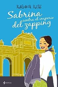 Sabrina contra el imperio del zapping par Rebeca Rus