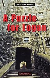 A Puzzle for Logan: Englische Lektüre für das 3. Lernjahr. Paperback (Cambridge English Readers)