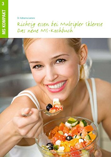Richtig essen bei Multipler Sklerose: Das neue MS-Kochbuch