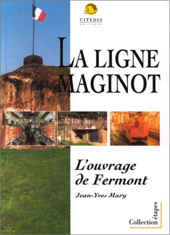 Fermont: Ouvrage d'artillerie de la ligne Maginot