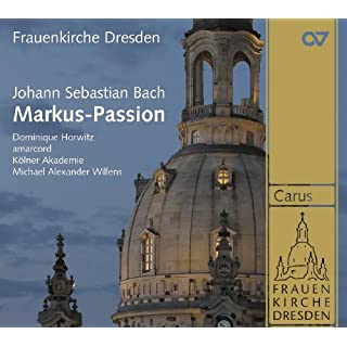 Johann Sebastian Bach: St Mark Passion BWV 247