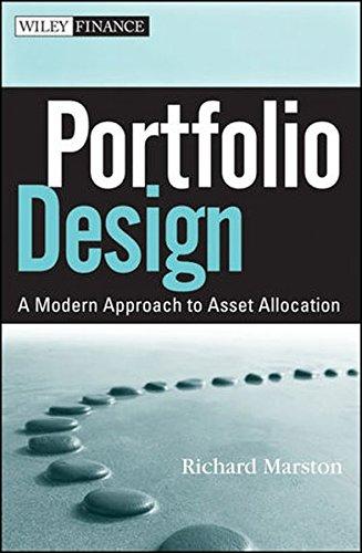Portfolio Design: A Modern Approach to Asset Allocation (Wiley Finance)