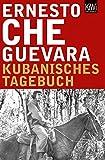 Kubanisches Tagebuch: Erweiterte Neuausgabe (KiWi)