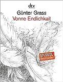 Vonne Endlichkait - Günter Grass