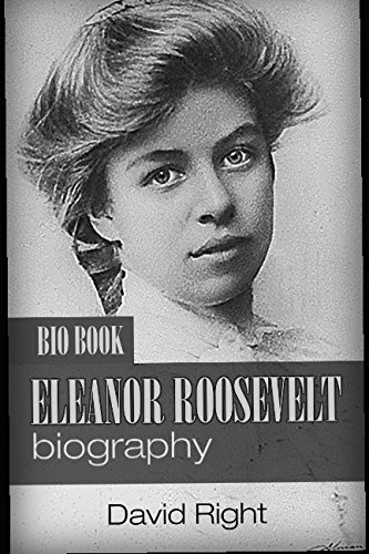 Eleanor Roosevelt biography bio book