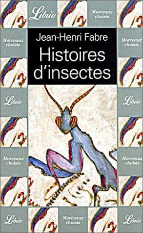 Histoires d'insectes par Jean-Henri Fabre