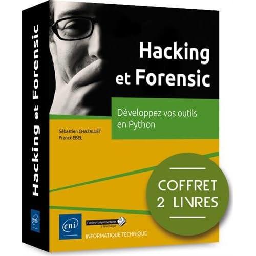Hacking et Forensic - Coffret de 2 Livres : Developpez Vos Outils en Python