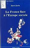 La France face à l'Europe sociale : regards sur une constitution sans nom (Collection groupe Equinoxe) (French Edition)