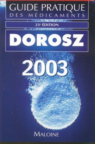 dorosz guide pratique des medicaments 2018 37e ed