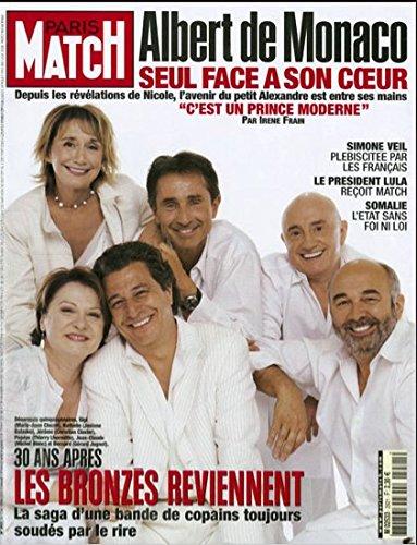 Paris Match n 2921 du 12 Mai 2005 - Grard Jugnot, Christian Clavier, Michel Blanc, Josiane Balasko, , Marie-Anne Chazel et Thierry Lhermitte