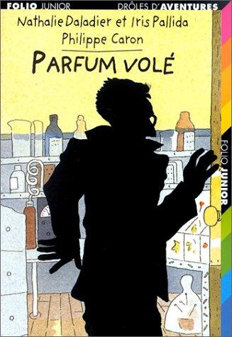 Parfum volé par Philippe Caron