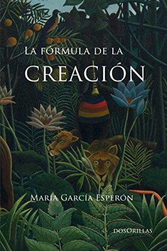 La fórmula de la creación: América Latina en Cien años de Soledad por María García Esperón