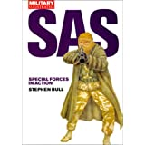 SAS: Special Forces in Action (Classic Soldiers) by Stephen Bull (2000-10-10)