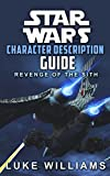 Star Wars: Star Wars Character Description Guide (Revenge of the Sith) (Star Wars Character Encyclopedia Book 1) (English Edition)