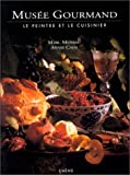 Musée gourmand : Le peintre et le cuisinier