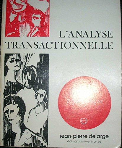 L'Analyse transactionnelle en thérapie de groupe (Psychothèque) par John M. Dusay
