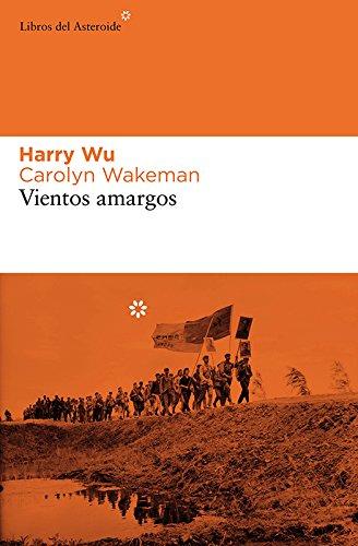 Vientos amargos (Libros del Asteroide nº 32) eBook: Wu, Harry ...