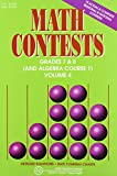 Math Contests - Grades 7 and 8 and Algebra Course 1: School Years : 1996-1997 Through 2000-2001: 4