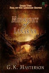 Midnight of Lanar'ya (Fall of the Lanarian Empire Book 2) (English Edition)