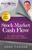 The Stock Market Cash Flow: Four Pillars of Investing for Thriving in Today's Markets (Rich Dad Advisors)