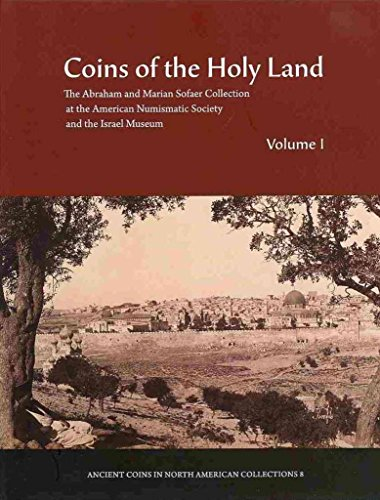 [(Coins of the Holy Land : The Abraham and Marian Sofaer Collection...