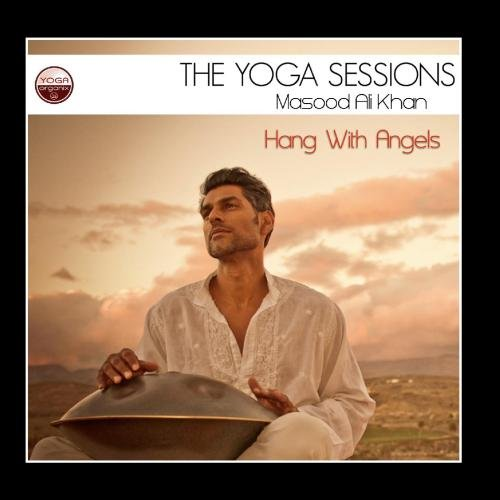 Yoga Sessions:Hang With Angels [Import allemand]