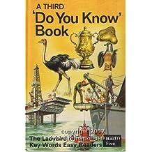 Ladybird Key Words Easy Readers: Third Do You Know Book Bk. 5 (A ladybird key words easy reader) by W. Murray (1972-01-27)