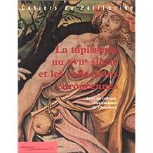 La Tapisserie au XVIIe siècle et les collections européennes