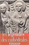 Les légendes des cathédrales