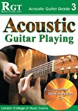 Acoustic Guitar Playing: Grade 3 (Rgt Guitar Lessons)