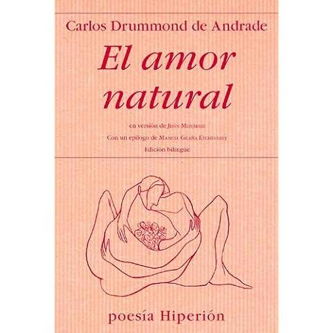 El amor natural = O amor natural (Poesía Hiperión)