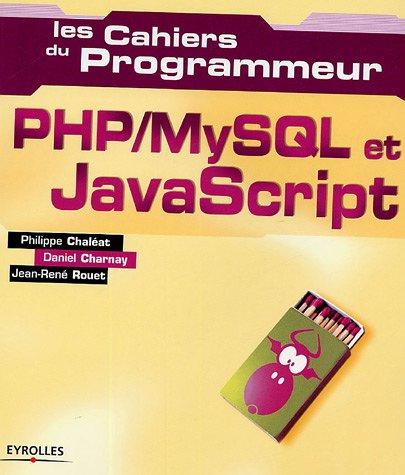 PHP/MySQL et JavaScript par Philippe Chaléat