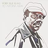 "Songtexte von Bobby ""Blue"" Bland - His California Album"