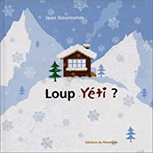 Loup Yéti ?