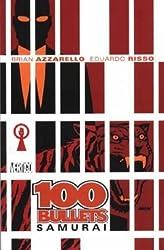 100 Bullets: Samurai: Samurai v. 7 by Brian Azzarello (2004-08-23)