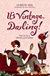 It's Vintage, Darling! How to be a Cl...