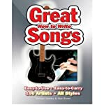 How to Write Great Songs: Easy to Use, Easy to Carry, 100 Artists All Styles (Spiral bound) - Common