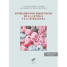 Fundamentos didácticos de la lengua y la literatura (Biblioteca De Educacion)