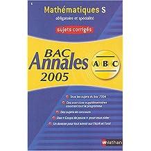 Mathématiques Bac S : Sujets corrigés