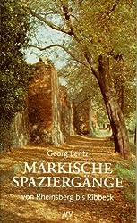 Märkische Spaziergänge von Rheinsberg bis Ribbeck