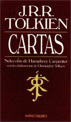 Cartas de J.R.R. Tolkien/ Letters of J.R.R. Tolkien (Tolkien Briefe)