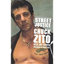 Street Justice by Chuck Zito (2002-10-16)