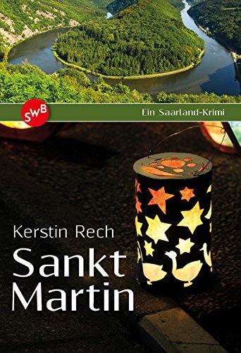 Sankt Martin: Ein Saarland-Krimi