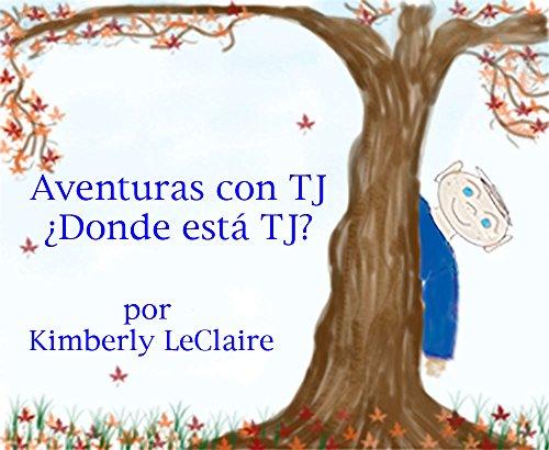 Aventuras con TJ ¿Donde está TJ? (Adventures with TJ)