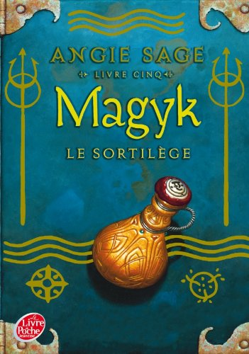 Magyk T5 - Angie Sage