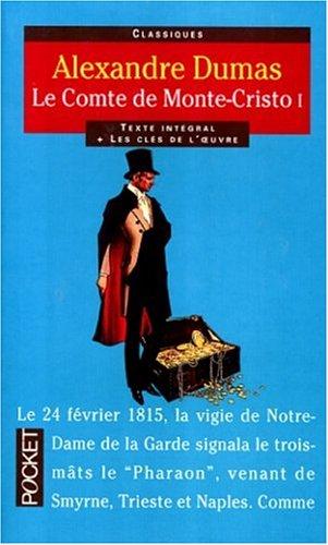 Comte de Monte-Cristo, tome 1 par Alexandre Dumas